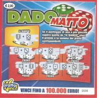 ITALIA - ITALY - LOTTERIA ISTANTANEA - LOTTERY TICKET - GRATTA E VINCI - NUOVO DADO MATTO  - € 2,00 - Lottery Tickets