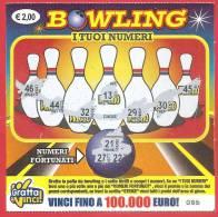 ITALIA - ITALY - LOTTERIA ISTANTANEA - LOTTERY TICKET - GRATTA E VINCI - BOWLING  - € 2,00 - Lottery Tickets