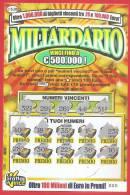 ITALIA - ITALY - LOTTERIA ISTANTANEA - LOTTERY TICKET - GRATTA E VINCI - MILIARDARIO  - € 5,00 - Lottery Tickets