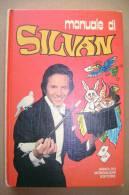 PBN/28 MANUALE DI SILVAN I Ed.Mondadori 1974/MAGO/MAGIE - Giochi
