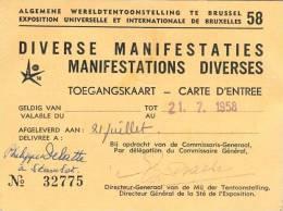 Exposition Universelle Et Internationale De Bruxelles 1958 - Carte D´entrée - Manifestations Diverses (21 Juillet 1958) - Tickets - Vouchers