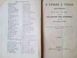 LIBRO ADMINISTRACION LIRICO -DRAMATICA ¡A SANGRE Y FUEGO! JUGUETE COMICO LIRICO.AÑO 1880 MADRID EN UN ACTO Y EN PROSA LE - Teatro