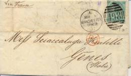 Great Britain 1869 Commercial Letter From Manchester To Genoa (Italy) Via France With 1 Shilling - 1840-1901 (Regina Victoria)