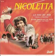 """45T. NICOLETTA, BO Du Film LE FOU DU ROI """"thème à Aurélie"""" Avec Michel LEEB. - Musique De Films"""