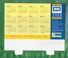17-URUGUAY-2008-Calendari O De Mesa De La  D.G.I.  Con Fechas De  Vtos. - Calendars