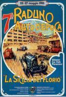 X GIRO DI SICILIA 7 RADUNO LA SICILIA DEI FLORIO 1985 TARGA FLORIO NEW NON VIAGGIATA TEMATICA CARS - Motorsport