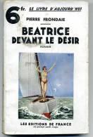 Pierre FRONDAIE Béatrice Devant Le Désir 1931 - 1901-1940