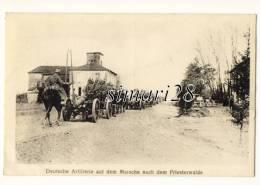 DEUTSCHE ARTILLERIE AUF DEM MARSCHE NACH DEM PRIESTERWALDE - War 1914-18