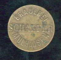 """Jeton """"1""""  Brauerei Schaefer Mulhouse - Professionnels / De Société"""