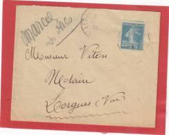 PIQUAGE DECALE SUR PUB SEMEUSE 25C LETTRE LES ARCS EN PROVENCE POUR LORGUES - Variétés: 1921-30 Lettres & Documents