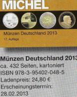 Deutschland Münzen MICHEL 2013 Neu 25€ Ab Jahr 1871 Reich BRD Berlin DDR Für Numismatik Coin Catalogue 978-3-95402-048-5 - Collections