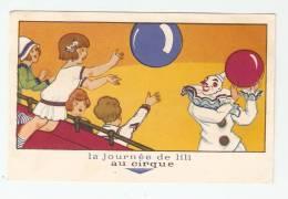 Format CPA : Carte Publicitaire : 72 - Le Mans : Chaussures Raoul : La Journée De Lili : Au Cirque - Advertising
