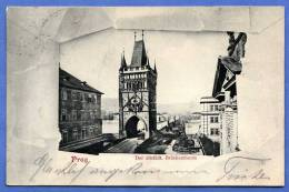 Litho PRAG Brückenturm 1902 Stempel Prag Görz, Sehr Gute Erhaltung - Böhmen Und Mähren