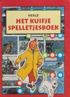 HERGE, HET KUIFJE SPELLETESBOEK, HERGE MOULINSART 1993, - Kuifje Specials