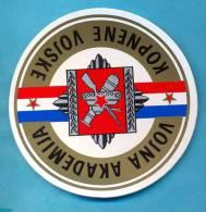 EX YU.The Military Land-forces Hygh School Label. R=8 Cm. . - Militari