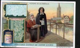 CHROMO - LIEBIG - HISTOIRE DE LA DENTELLE - BRUXELLES - Liebig