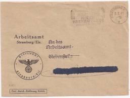 P551 - Flamme STRASSBURG - AUSSTELLUNG WIRTSCHAFTSKRAFT - STRASBOURG - 1941 - Entête ARBEITSAMT - - Alsace-Lorraine