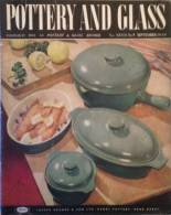 Revue Magazine - Pottery And Glass - No 9 Mars - 1949 - Livres, BD, Revues