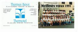 Calendrier     Meilleurs Vooeux   1991      Thermes  BEROT 12 Cm X 9cm Fermé - Calendari