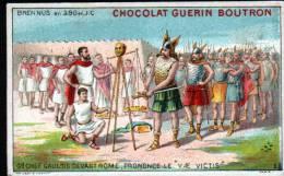 CHROMOS CHOCOLAT GUERN BOUTRON - N°2 EPISODE DES GRANS CAPITAINES - BRENNUS - Gd CHEF GAULOIS - Guérin-Boutron