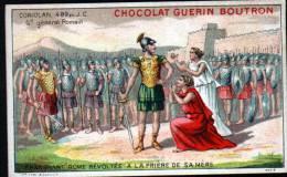CHROMOS CHOCOLAT GUERN BOUTRON - N°3 EPISODE DES GRANS CAPITAINES - CORIOLAN - EPARGNANT ROME - Guérin-Boutron