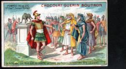 CHROMOS CHOCOLAT GUERN BOUTRON - N°15 EPISODE DES GRANS CAPITAINES - POMPEE - Guérin-Boutron