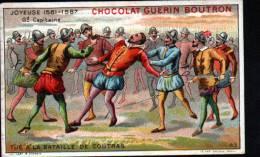 CHROMOS CHOCOLAT GUERN BOUTRON - N°43 EPISODE DES GRANS CAPITAINES -JOYEUSE - Guérin-Boutron
