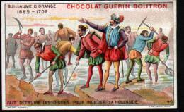 CHROMOS CHOCOLAT GUERN BOUTRON - N°46 EPISODE DES GRANS CAPITAINES - GUILLAUME D'ORANGE - Guérin-Boutron