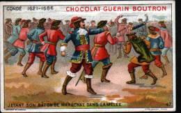 CHROMOS CHOCOLAT GUERN BOUTRON - N°47 EPISODE DES GRANS CAPITAINES - CONDE - Guérin-Boutron