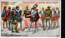 CHROMOS CHOCOLAT GUERN BOUTRON - N°69 EPISODE DES GRANS CAPITAINES - VASA - Guérin-Boutron