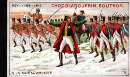 CHROMOS CHOCOLAT GUERN BOUTRON - N°71 EPISODE DES GRANS CAPITAINES - NEY - Guérin-Boutron