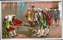 CHROMOS CHOCOLAT GUERN BOUTRON - N°79 EPISODE DES GRANS CAPITAINES - MARCEAU - Guérin-Boutron