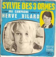 """45T. Hervé VILARD Chante MA CAMPAGNE Bande Originale Du Feuilleton TV """"SYLVIE DES 3 ORMES"""" - Vinyles"""