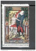 VIGNETTE MILITAIRE : FRANCE AVANT TOUT - 413e - Erinnophilie