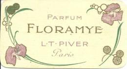 CARTE PARFUMEE ANCIENNE - PARFUM FLORAMYE - L.T. PIVER - PARIS - Perfume Cards