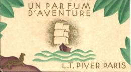 CARTE PARFUMEE ANCIENNE - UN PARFUM D'AVENTURE - L.T. PIVER - PARIS - Calendrier 1932 - Perfume Cards