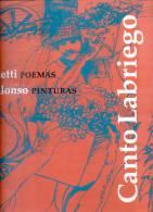 CANTO LABRIEGO - JUAN COLETTI POEMAS - CARLOS ALONSO PINTURAS  AÑO 1989 72 PAGINAS DE GRAN FORMATO RARE - Arts, Hobbies