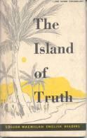 THE ISLAND OF TRUTH COLLIER MACMILLAN ENGLISH READERS AÑO 1964 124 PAGINAS - Educación