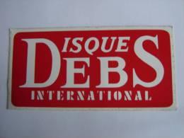 Autocollant, Sticker, Publicité  Disques DEBS International . - Aufkleber