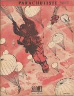 Revue Scout Avril 1947 Parachutiste Illustré Par Joubert Propre 27x21cm  Baden PowelPostage Inclus Pour France Métropole - Revues & Journaux