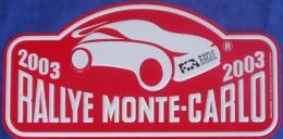 "Plaque Rallye ""MONTE CARLO"" 2003 Rally Plate - Plaques De Rallye"