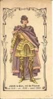 Publicité - Teinturerie Parisienne F. LEBOULANGER -Jean Le Bon, Roi De France - Chromos
