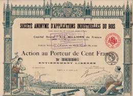 ACTION  PORTEUR 100 FRANCS SOCIETE ANONYME D'APPLICATIONS INDUSTRIELLES DU BOIS  1918 - Industrie