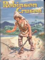 THE LIFE AND ADVENTURES OF ROBINSON CRUSOE BY DANIEL DEFOE ILUSTRATED BY PAUL FRAME WHITMAN PUBLISHING COMPANY RACINE WI - Libri, Riviste, Fumetti