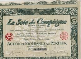 ACTION DE 100 FRANCS -LA SOIE DE COMPIEGNE -1923 - Textile