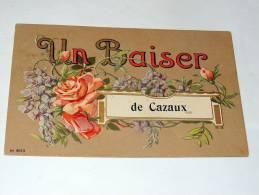 Carte Postale Ancienne : Un Baiser De CAZAUX Avec Fleurs - France