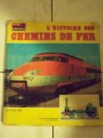 LA VIE DU RAIL EN IMAGE S TOUT SUR LES TRAINS ET LES DIFFERENTES LOCOMOTIVES AYANT EXSISTEES - Obj. 'Souvenir De'