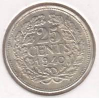 Nederland   25 Cent   Wilhelmina  1940  / Argent    (2153) - [ 3] 1815-… : Kingdom Of The Netherlands