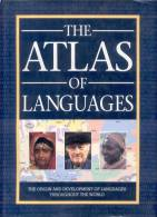 THE ATLAS OF LANGUAGES THE ORIGIN AND DEVELOPMENT OF LANGUAGES THROUGHOUT THE WORLD CONSULTANT EDITORS BERNARD COMRIE, S - Language Study