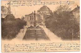 HALLE A. S., Theater +++ RARE +++ Vers Innsbruck, AUTRICHE, 1903 +++ Zedler & Vogel, Darmstadt, #657 +++ - Halle (Saale)
